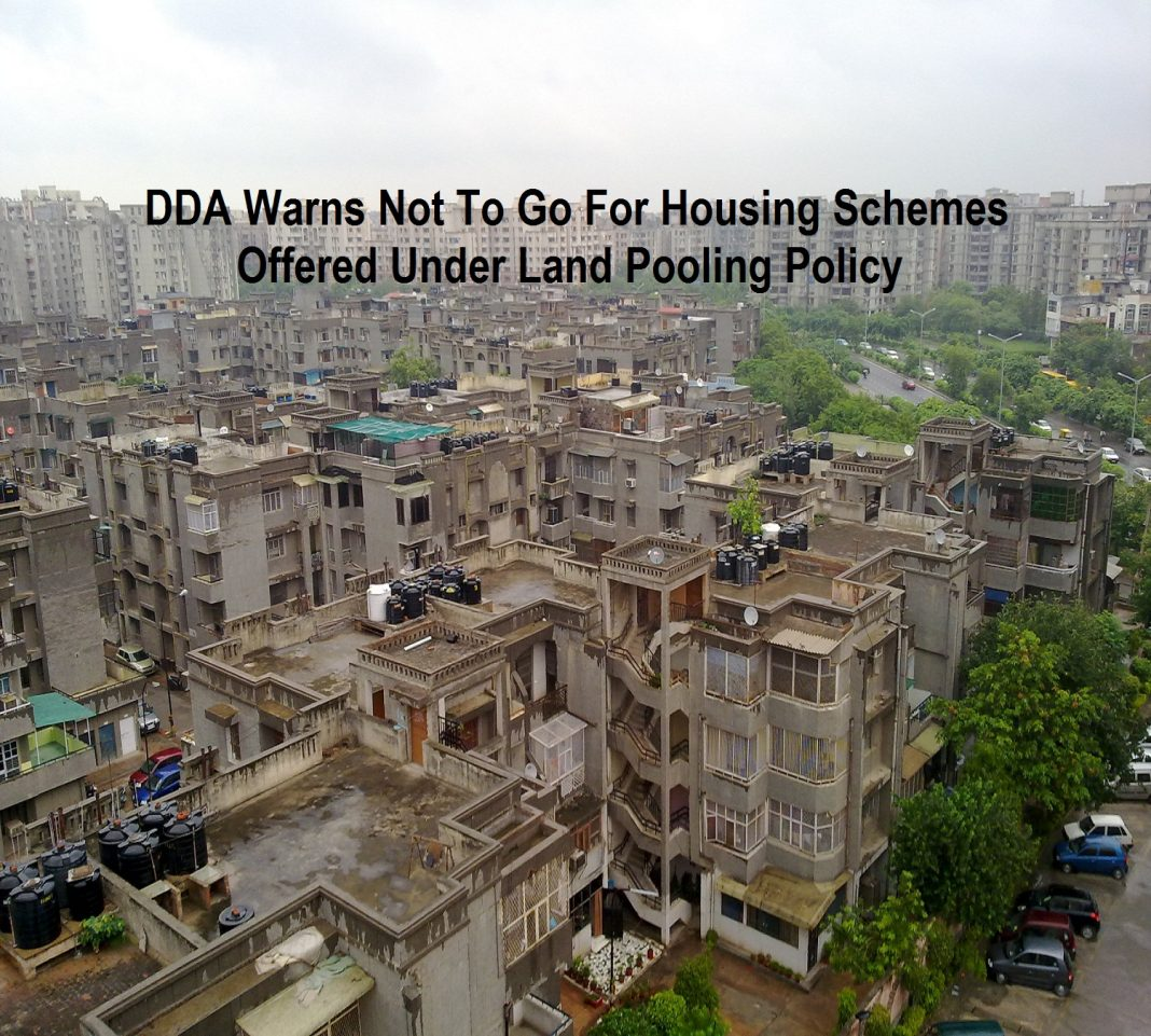dda-warns-not-to-go-for-housing-schemes-offered-under-land-pooling-policy